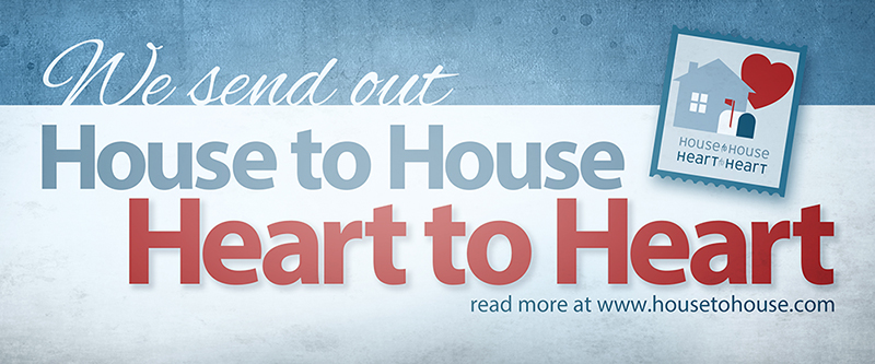 House to House, Heart to Heart